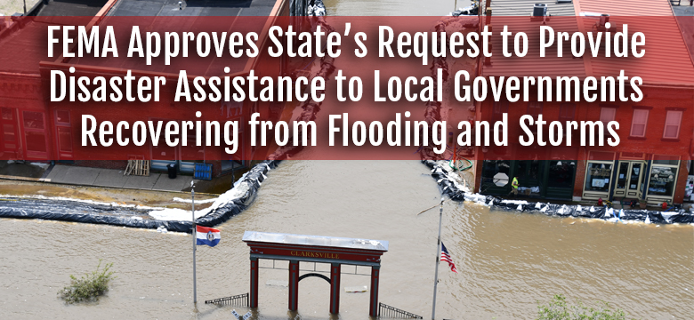 FEMA approves State's request to provide disaster assistance to local governments recovering from flood and storms