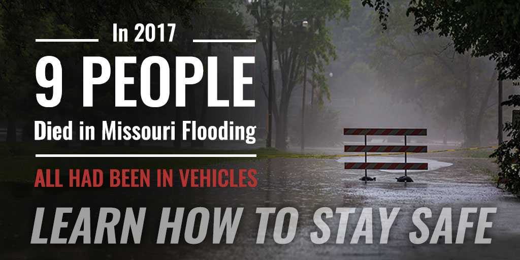 In 2017, 9 people died in Missouri flooding - all had been in vehicles