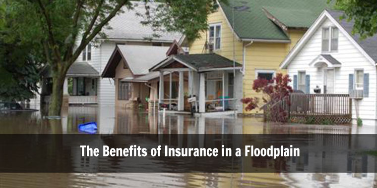 The Benefits of Insurance in a Floodplain