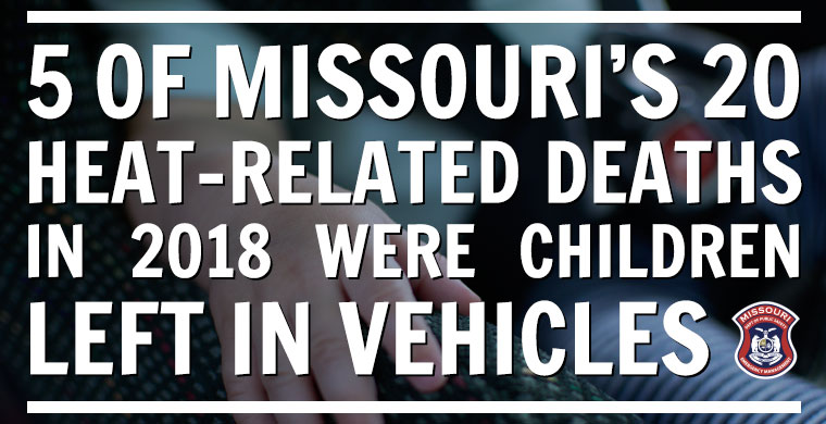 5 of Missouri's 19 heat-related deahts in 2018 were children left in vehicles
